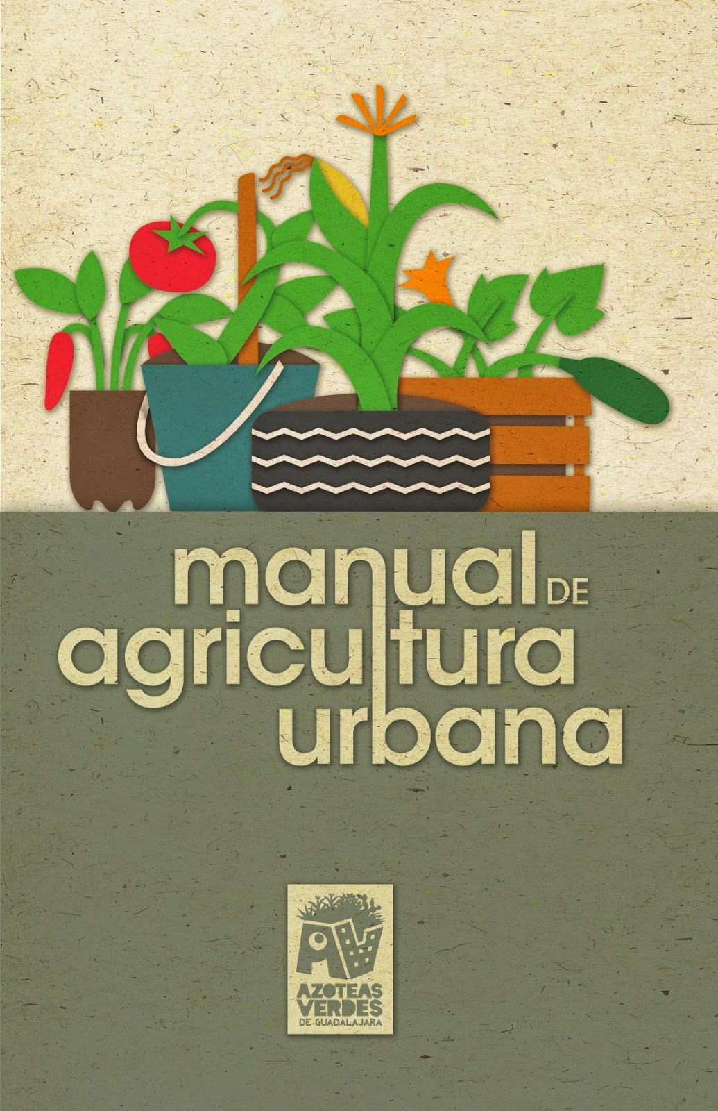 Agricultura urbana. Manual para descargar