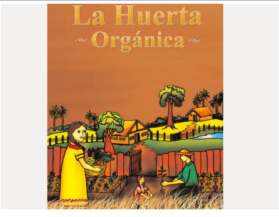 La Huerta Orgánica Completa guía ilustrativa y descargable.