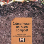 Como Hacer Compost : Todo  en un solo lugar.